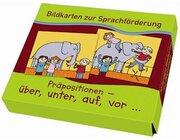 Bildkarten zur Sprachförderung - Präpositionen, 3-7 Jahre