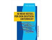 50 neue Rätsel für den Deutschunterricht, Buch, 5-10. Klasse