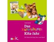 Das kunterbunte Kita-Jahr, Buch, 3-6 Jahre