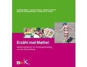 Erzähl mal Mathe!, Buch, 4-6 Jahre