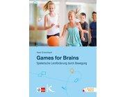 Games for Brains - Spielerische Lernförderung durch Bewegung, Buch, ab 11 Jahre