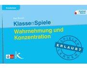 KlassenSpiele: Wahrnehmung und Konzentration, Buch, 5.-10. Klasse