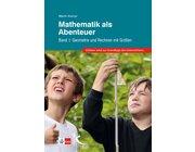 Mathematik als Abenteuer Band 1, Buch, 5.-10. Klasse