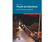 Physik als Abenteuer: Band 2, 5.-10. Klasse