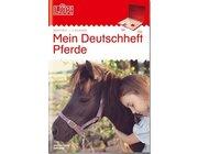 LÜK Deutschheft Pferde, 4. Klasse