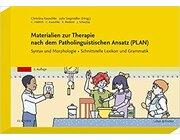 Materialien zur Therapie nach dem Patholinguistischen Ansatz (PLAN) - Syntax und Morphologie