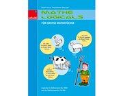 Mathe-Logicals für große Mathefüchse - Logicals im Zahlenraum bis 1.000 und bis 10.000, 3.-4. Klasse