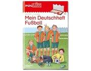 miniLÜK Mein Deutschheft Fußball, Übungsheft, 4. Klasse