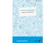 #einfachmathemagisch - Algebra und Maßeinheiten, Schülerarbeitsheft, 5. bis 8. Klasse
