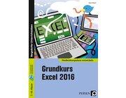 Grundkurs Excel 2016, Buch, 7. bis 10. Klasse
