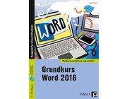 Grundkurs Word 2016, Buch, 7. bis 10. Klasse