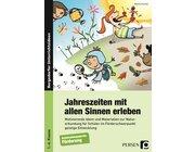 Jahreszeiten mit allen Sinnen erleben, Buch, 1.-6. Klasse