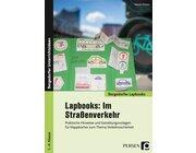 Lapbooks: Im Straßenverkehr, Buch, 1. bis 4. Klasse