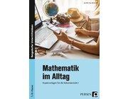 Mathematik im Alltag - 7./8. Klasse Sek I, Buch