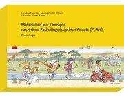 Materialien zur Therapie nach dem Patholinguistischen Ansatz (PLAN) - Phonologie