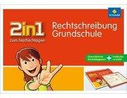 2 in 1 zum Nachschlagen - Grundschule Rechtschreibung