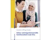 Kultur- und migrationssensible Familienarbeit in der Kita, Buch
