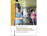 Schüler mit herausforderndem Verhalten im inklusiven Unterricht, Buch