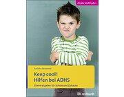 Keep cool! Hilfen bei ADHS, Buch