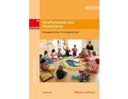 Klanggeschichten für Krippenkinder: Giraffenmusik und Tüchertänze, 0-3 Jahre