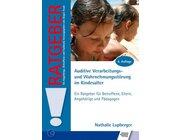 Ratgeber Auditive Verarbeitungs- und Wahrnehmungsstörung im Kindesalter, Buch