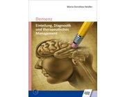 Demenz - Einteilung, Diagnostik und therapeutisches Management, Buch