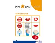 Übungsblock zum Buch Myofunktionelle Therapie