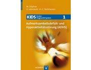 KIDS 1 Aufmerksamkeitsdefizit- und Hyperaktivitätsstörungen