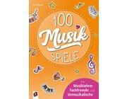 100 Musik-Spiele, Buch,  1.-8. Klasse (Liefertermin November 2018)