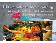 111 Foto-Karten zur Sprachförderung, 5.-13. Klasse