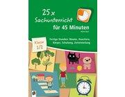 25 x Sachunterricht für 45 Minuten - Klasse 1/2, Handreichungen