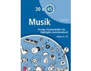 30 x 45 Minuten - Musik, Buch, 5.-13. Klasse