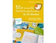 30 x sinnvolle Vertretungsstunden für 45 Minuten, Buch, 1.-2. Klasse