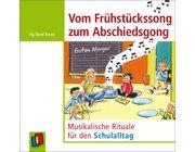 Vom Frühstückssong zum Abschiedsgong, Audio-CD, 1.-4. Klasse