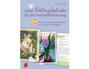 Unser Frühlingskalender für die Seniorenbetreuung, Kartensatz