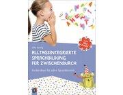 Gute Kita-Praxis: Alltagsintegrierte Sprachbildung für zwischendurch, Paperback
