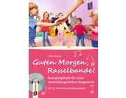 Guten Morgen, Rasselbande!, Buch inkl. CD, 3-6 Jahre