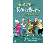 Lustige Rätselreime für Senioren und Seniorinnen, Buch