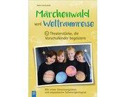 Märchenwald und Weltraumreise, Buch, 3-6 Jahre