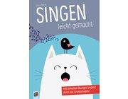 Singen leicht gemacht, Buch, 1. bis 4. Klasse