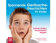 Spannende Ger�usche-Geschichten f�r Kinder, Audio-CD, 1.-4. Klasse