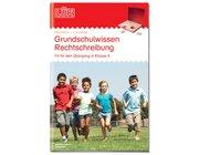 LÜK Grundwissen Rechtschreibung, 4.-5. Klasse