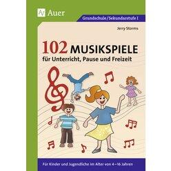 102 Musikspiele für Unterricht, Pause und Freizeit - Buch, 4-16 Jahre