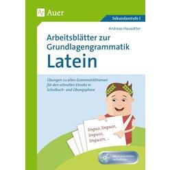 Arbeitsblätter zur Grundlagengrammatik Latein