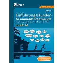 Einführungsstunden Grammatik Französisch Lj. 1-2