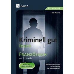 Kriminell gut lesen Französisch 4.-6. Lernjahr, Buch