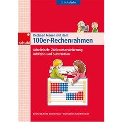 Rechnen lernen mit dem 100er-Rechenrahmen, Zahlraumerweiterung, Addition und Subtraktion , 2.Klasse