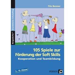 105 Spiele zur Förderung der Soft Skills