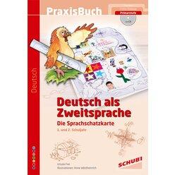 Praxisbuch Deutsch als Zweitsprache - Die Sprachschatzkarte, 6-9 Jahre