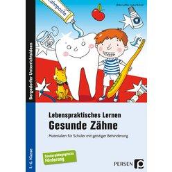 Lebenspraktisches Lernen: Gesunde Zähne, Buch, 1. bis 6. Klasse